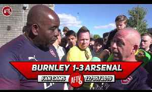 Burnley 1-3 Arsenal | We Must Make Serious Investment In Our Defence This Summer! [Video]