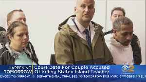 Couple Accused Of Killing Staten Island Teacher To Appear In Court Monday [Video]