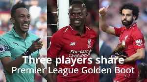 Salah, Mane and Aubameyang share Premier League Golden Boot [Video]