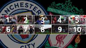 Man City pip Liverpool: Ten games that decided the Premier League title [Video]