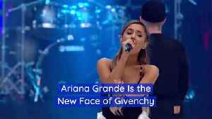 Givenchy Partners Up With Ariana Grande [Video]