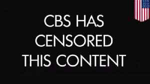 News video: CBS self-sensors TV show segment on Chinese censorship