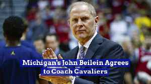 Michigan's John Beilein Agrees to Coach Cavaliers [Video]