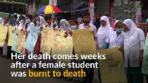 Nurse's rape and murder sparks protest in Bangladesh [Video]