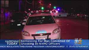 Sentencing For Man Convicted Of Shooting At NYPD Officers [Video]