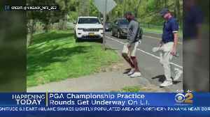PGA Championship Practice Rounds Get Underway On Long Island [Video]
