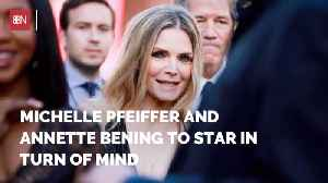 Michelle Pfeiffer Will Be In 'Turn Of Mind' [Video]