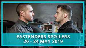 EastEnders spoilers: 20 - 24 May 2019 [Video]