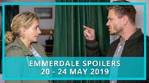 Emmerdale spoilers:  20 - 24 May 2019 [Video]