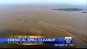 Crews containing chemical spill in Houston shipping channel [Video]