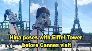 Hina Khan poses with Eiffel Tower before Cannes visit [Video]