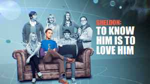 The Big Bang Theory - Sheldon: To Know Him Is To Love Him [Video]