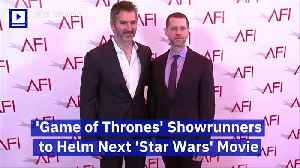 'Game of Thrones' Showrunners to Helm Next 'Star Wars' Movie [Video]