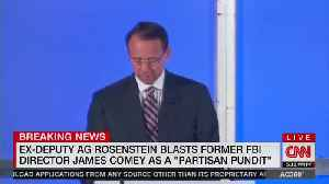 Rod Rosenstein unloads on Comey for being partisan hack [Video]