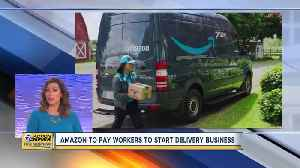 Amazon to pay workers to start delivery business [Video]