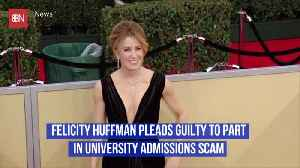 Felicity Huffman Officially Pleads Guilty In College Bribery Scandal [Video]