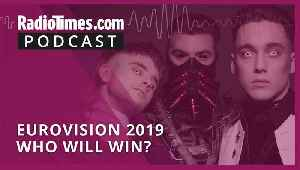 Eurovision 2019 – Who will win? [Video]