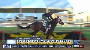 News video: Fans who can wait for Preakness fun can get up early for Sunrise Tours at Pimlico