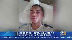 Teen To Testify Against Officer Accused Of Assault [Video]