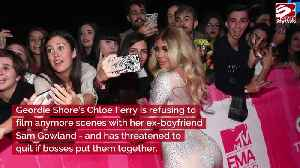 Geordie Shore's Chloe Ferry refuses to film with ex Sam [Video]
