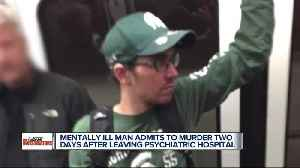Mentally ill man admits to murder two days after leaving Detroit psychiatric hospital [Video]