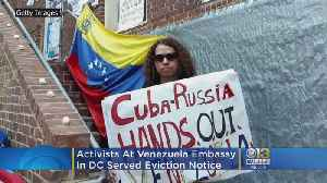 Activists At Venezuela Embassy In DC Served With Eviction Notice [Video]