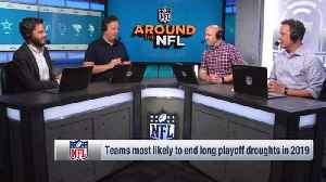 Around The NFL: Teams most likely to end long playoff droughts in 2019 [Video]