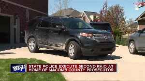 Michigan State Police raid home of Macomb County prosecutor, take security cameras [Video]