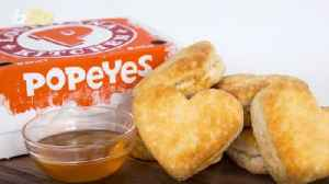 Popeyes Is Saying Thank You To Customers With Limited Time Heart-Shaped Buttermilk Biscuits [Video]