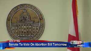 Senate to vote on abortion bill Tuesday [Video]