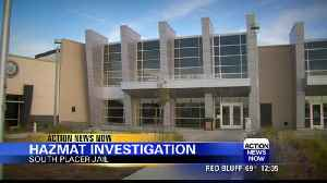 Unknown substance causes hazmat situation in Placer County Jail [Video]