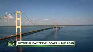 Places offering the best Memorial Day weekend travel deals in Michigan [Video]