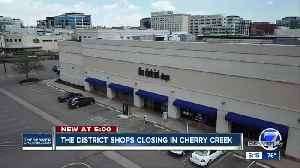 The District shops closing in Cherry Creek [Video]
