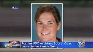 Former USC Soccer Coach Laura Janke Pleads Guilty In Admissions Bribery Scandal [Video]