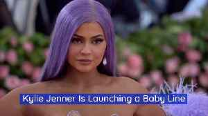 Kylie Jenner Is Working On Baby Products [Video]