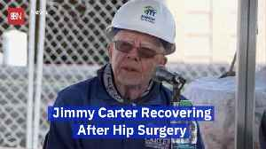 News video: Former President Jimmy Carter Is Recovering From Hip Surgery