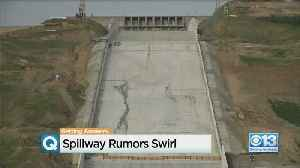 With Storms Looming, Spillway Rumors Swirl [Video]