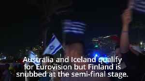 News video: Australia and Iceland qualify for Eurovision final