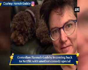 Hannah Gadsby will return to Netflix with comedy special Douglas in 2020 [Video]
