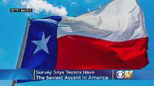 Texans Have The Sexiest Accent In America, Survey Says [Video]