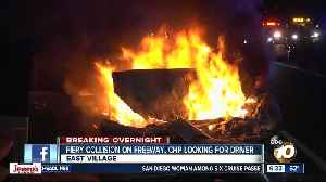 Driver flees after fiery collision on I-5 near East Village [Video]
