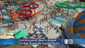 Hersheypark Warns About Ticket Scam Circulating On Social Media [Video]