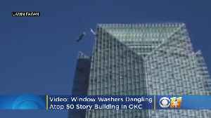 Video: Window Washers Dangling Atop 50 Story OKC Building [Video]