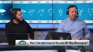 Around The NFL: Did the New York Jets make right move firing former general manager Mike Maccagnan? [Video]
