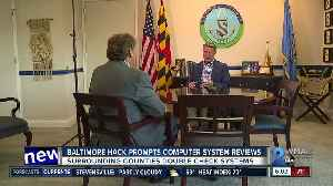Baltimore hack prompts computer system reviews [Video]