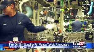 First On-Site Supplier For Mazda Toyota Announced [Video]