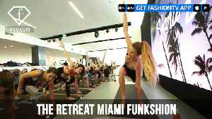 The Retreat Miami Funkshion Fashion Week Productions | FashionTV | FTV [Video]