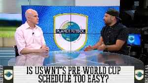 Is USWNT's Pre-World Cup Schedule Too Easy? [Video]
