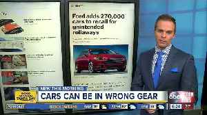Ford adds 270,000 cars to recall for unintended rollaways [Video]