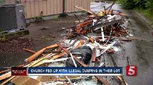 Church members in Antioch fed up with illegal dumping in their parking lot [Video]